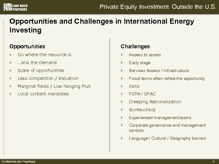 Private Equity Investment Outside the U. S. Opportunities and Challenges in International Energy Investing
