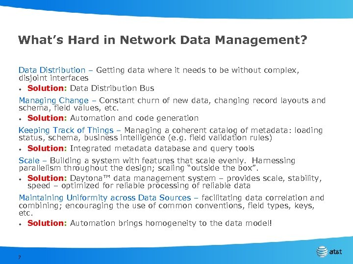 What's Hard in Network Data Management? Data Distribution – Getting data where it needs