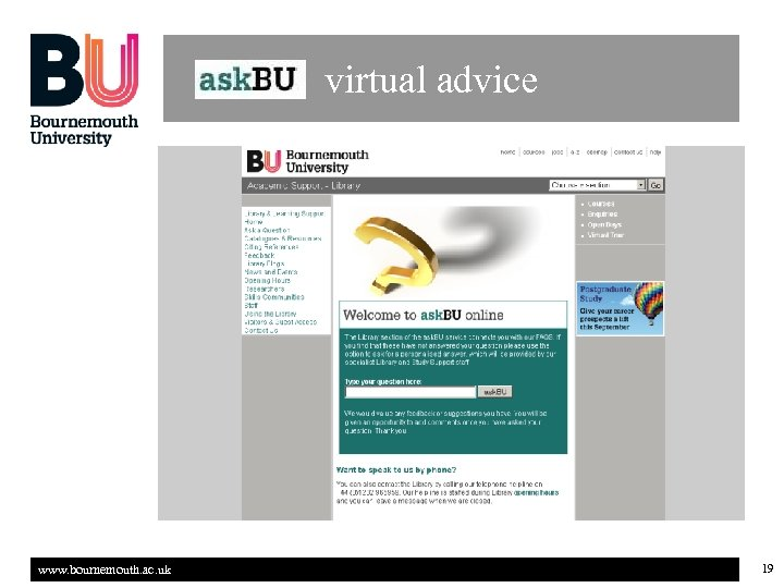 virtual advice www. bournemouth. ac. uk 19