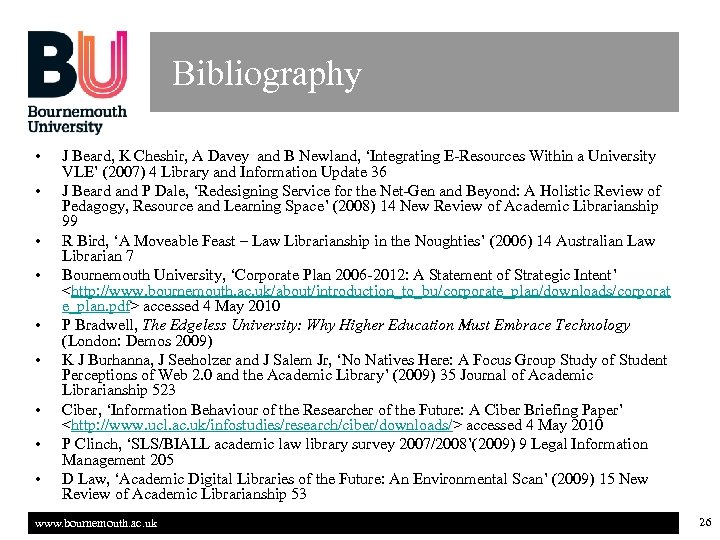 Bibliography • • • J Beard, K Cheshir, A Davey and B Newland, 'Integrating