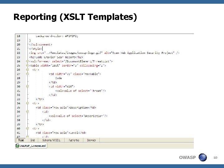 Reporting (XSLT Templates) OWASP 10