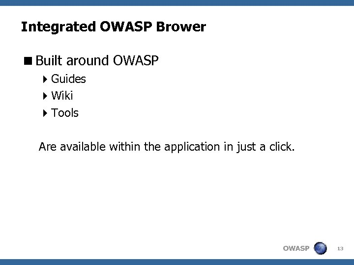Integrated OWASP Brower <Built around OWASP 4 Guides 4 Wiki 4 Tools Are available