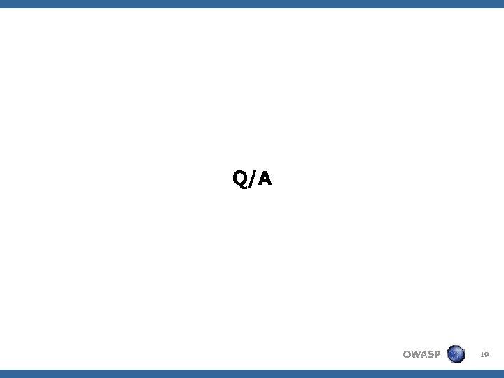 Q/A OWASP 19