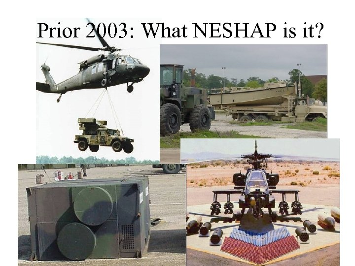 Prior 2003: What NESHAP is it?