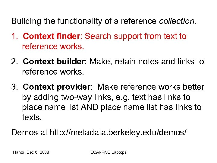 Building the functionality of a reference collection. 1. Context finder: Search support from text