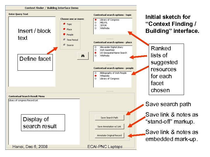 "Initial sketch for ""Context Finding / Building"" interface. Insert / block text Ranked lists"