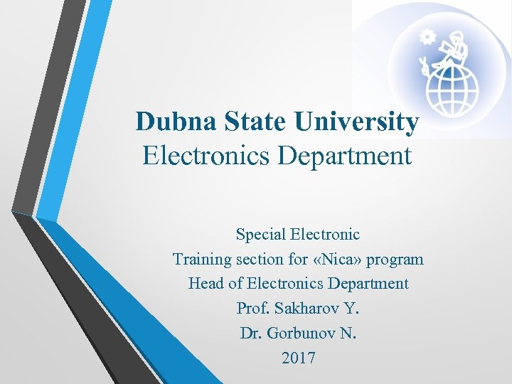 Dubna State University Electronics Department Special Electronic Training section for «Nica» program Head of