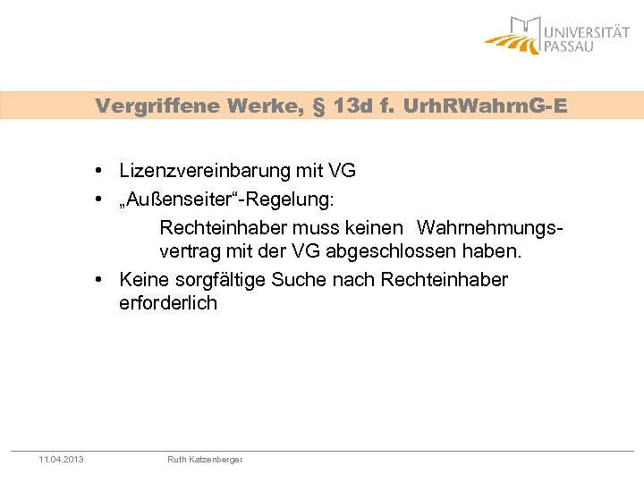 Vergriffene Werke, § 13 d f. Urh. RWahrn. G-E • Lizenzvereinbarung mit VG •