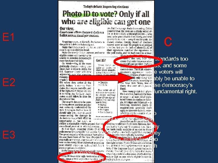 E 1 E 2 E 3 Voter ID laws raise ugly memories of poll