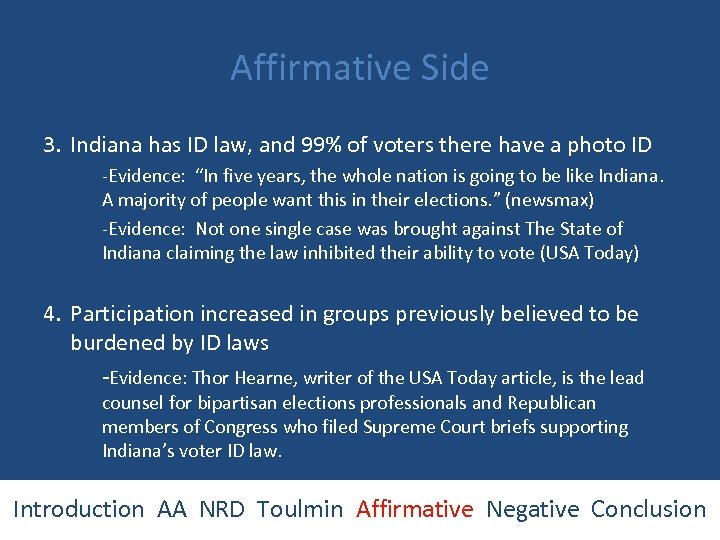 Affirmative Side 3. Indiana has ID law, and 99% of voters there have a