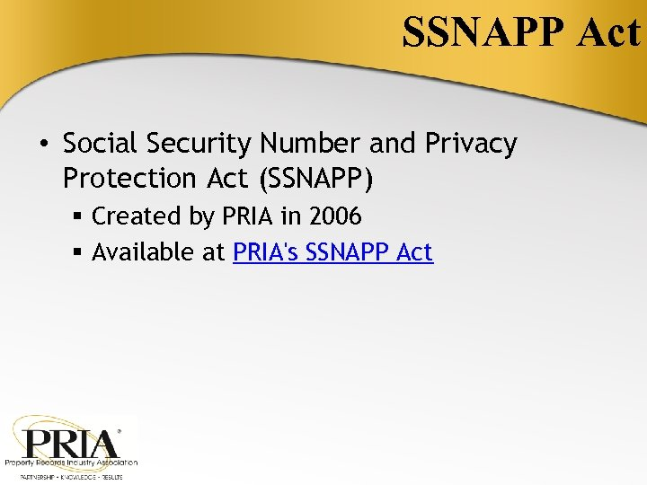SSNAPP Act • Social Security Number and Privacy Protection Act (SSNAPP) § Created by