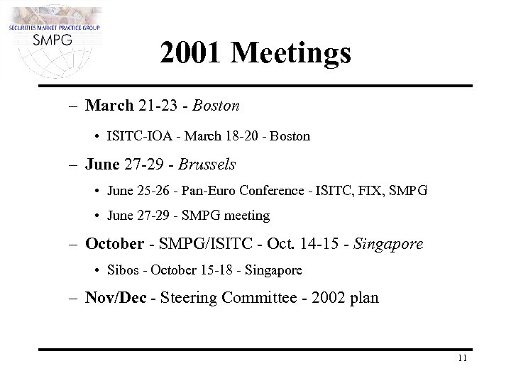 2001 Meetings – March 21 -23 - Boston • ISITC-IOA - March 18 -20