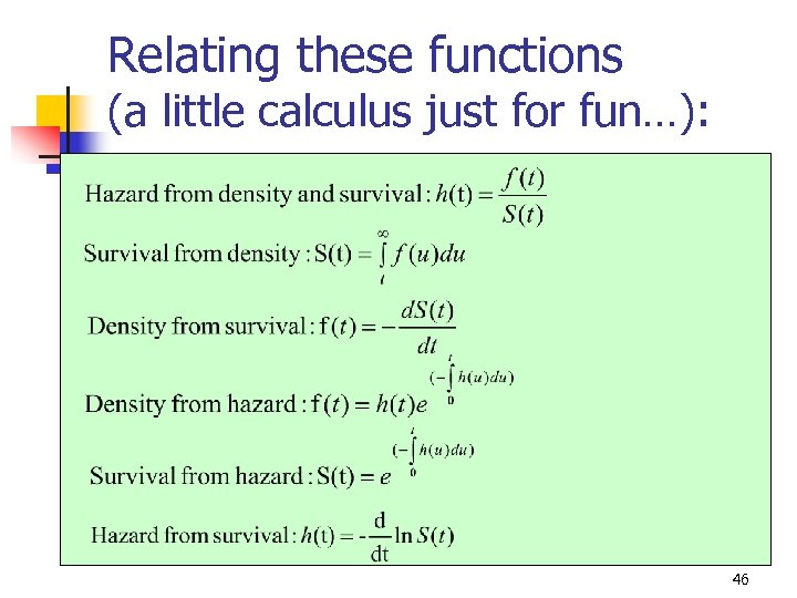 Relating these functions (a little calculus just for fun…): 46