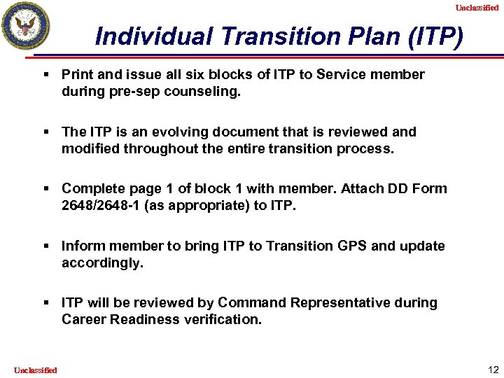 Unclassified Individual Transition Plan (ITP) § Print and issue all six blocks of ITP