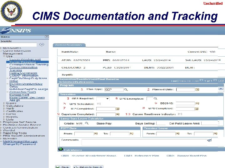 Unclassified CIMS Documentation and Tracking Unclassified 19