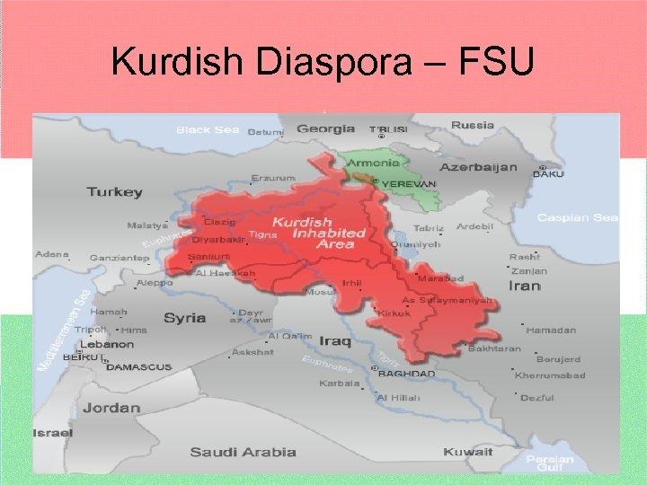 Kurdish Diaspora – FSU