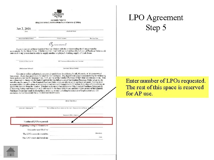 LPO Agreement Step 5 Enter number of LPOs requested. The rest of this space