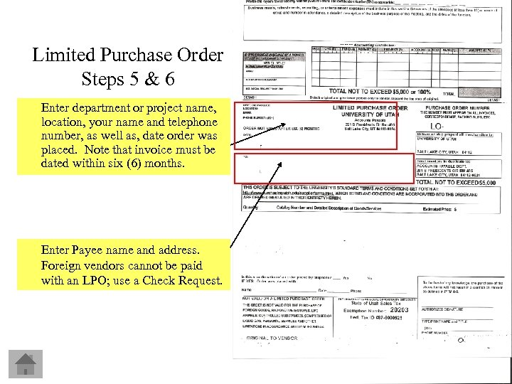 Limited Purchase Order Steps 5 & 6 Enter department or project name, location, your