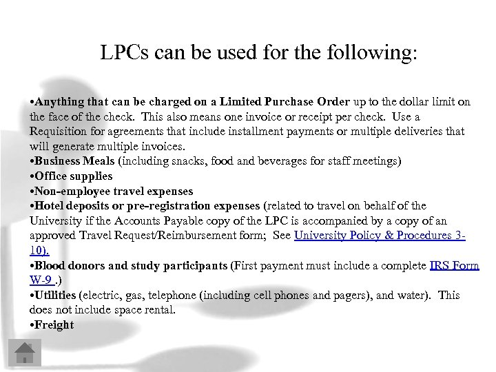 LPCs can be used for the following: • Anything that can be charged on