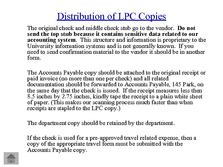 Distribution of LPC Copies The original check and middle check stub go to the