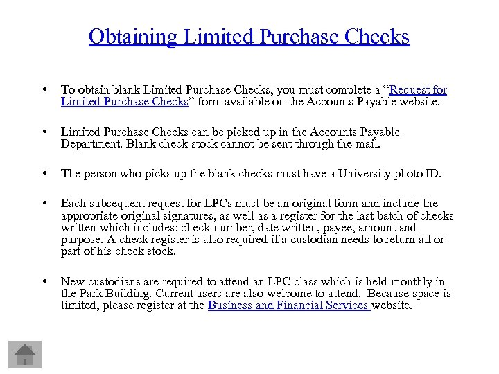 Obtaining Limited Purchase Checks • To obtain blank Limited Purchase Checks, you must complete