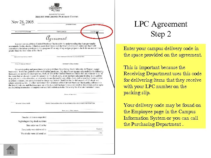 LPC Agreement Step 2 Enter your campus delivery code in the space provided on