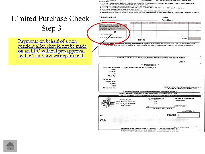 Limited Purchase Check Step 3 Payments on behalf of a nonresident alien should not