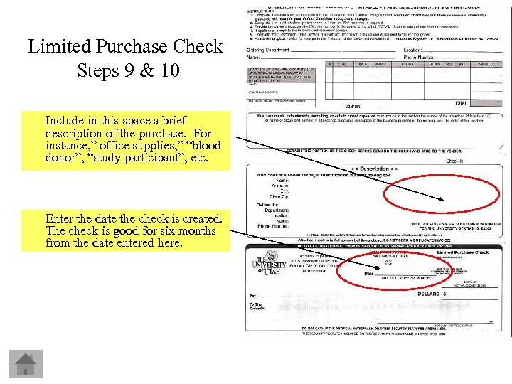Limited Purchase Check Steps 9 & 10 Include in this space a brief description