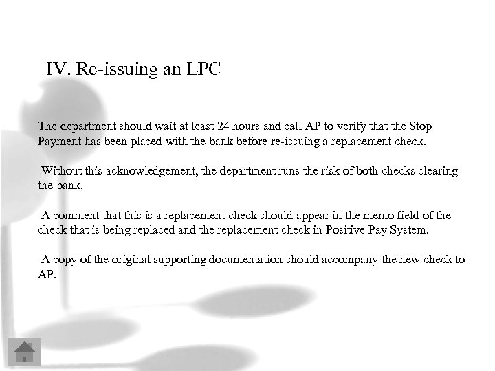 IV. Re-issuing an LPC The department should wait at least 24 hours and call