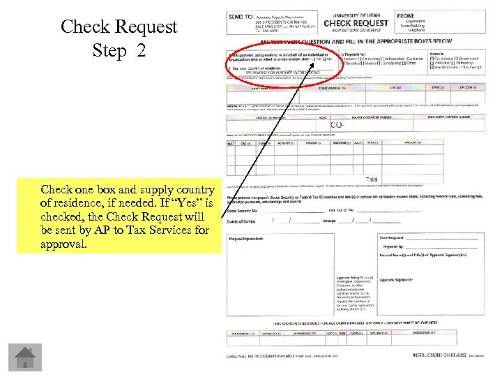 Check Request Step 2 Check one box and supply country of residence, if needed.
