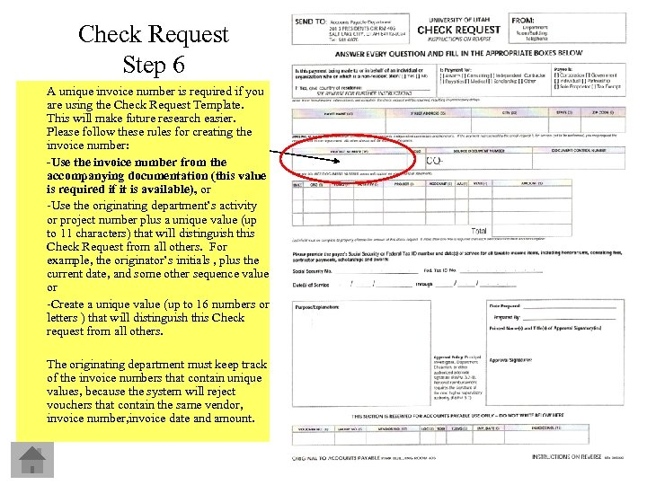 Check Request Step 6 A unique invoice number is required if you are using