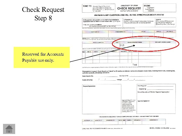 Check Request Step 8 Reserved for Accounts Payable use only.