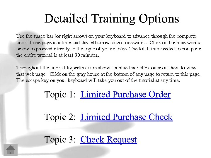 Detailed Training Options Use the space bar (or right arrow) on your keyboard to