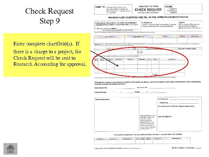 Check Request Step 9 Enter complete chartfield(s). If there is a charge to a