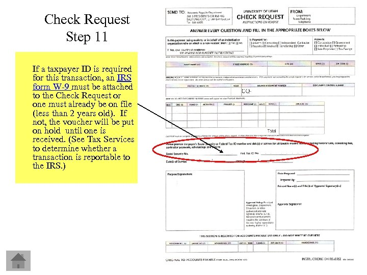 Check Request Step 11 If a taxpayer ID is required for this transaction, an