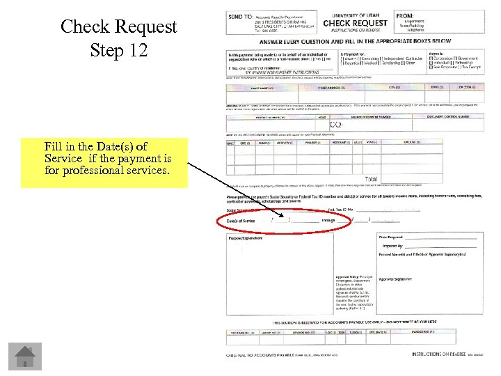 Check Request Step 12 Fill in the Date(s) of Service if the payment is