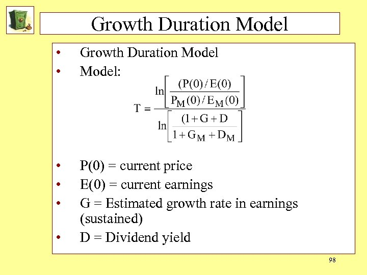Growth Duration Model • • Growth Duration Model: • • • P(0) = current