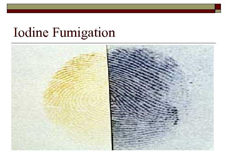 Iodine Fumigation