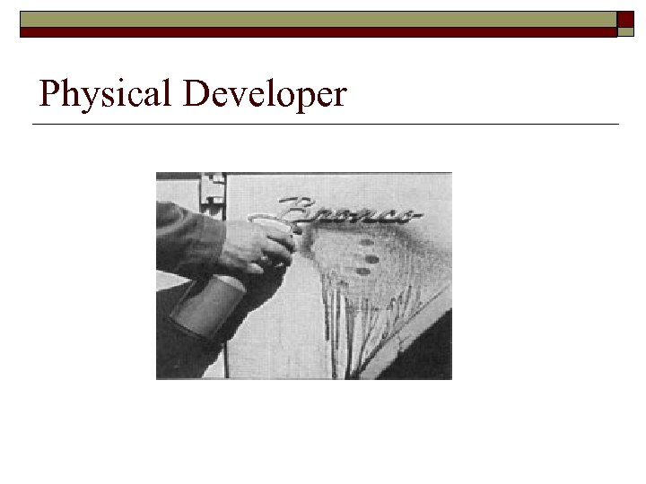 Physical Developer