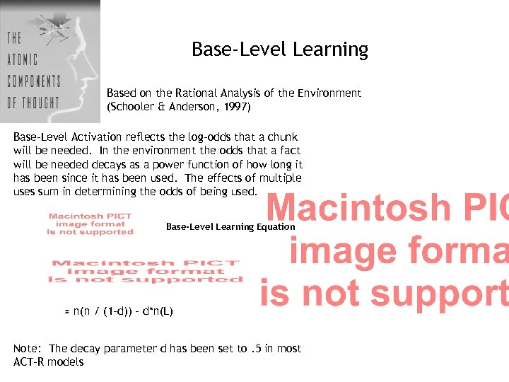 Base-Level Learning Based on the Rational Analysis of the Environment (Schooler & Anderson, 1997)