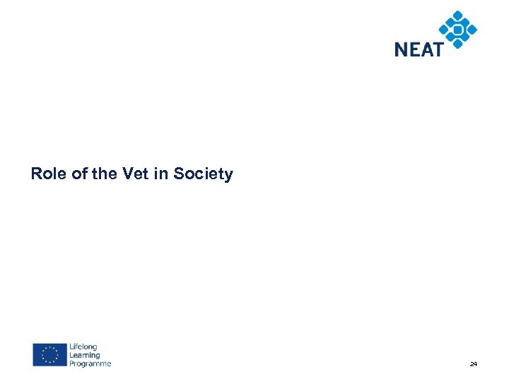 Role of the Vet in Society 24