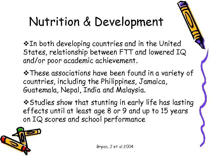 Nutrition & Development v. In both developing countries and in the United States, relationship