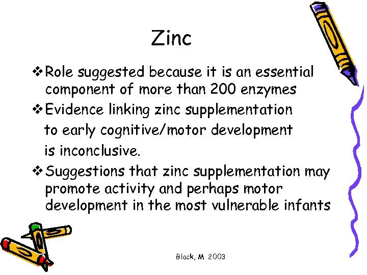 Zinc v Role suggested because it is an essential component of more than 200