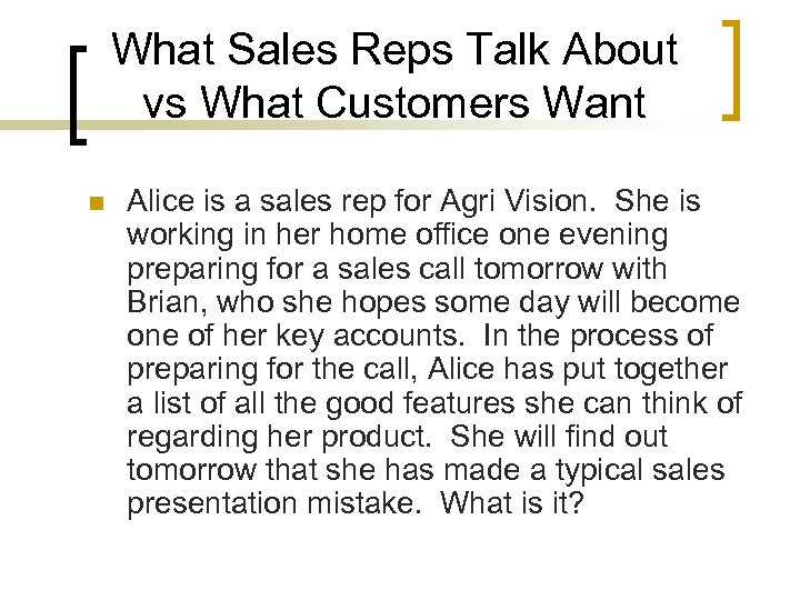 What Sales Reps Talk About vs What Customers Want n Alice is a sales