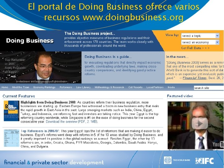 El portal de Doing Business ofrece varios recursos www. doingbusiness. org 20