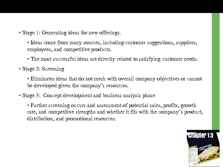 • Stage 1: Generating ideas for new offerings. • Ideas come from many