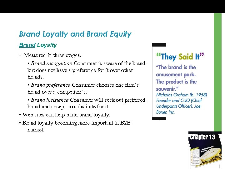Brand Loyalty and Brand Equity Brand Loyalty • Measured in three stages. • Brand