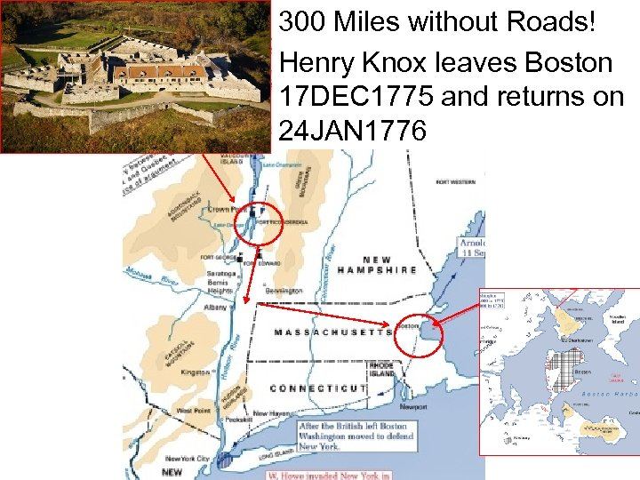 300 Miles without Roads! Henry Knox leaves Boston 17 DEC 1775 and returns on