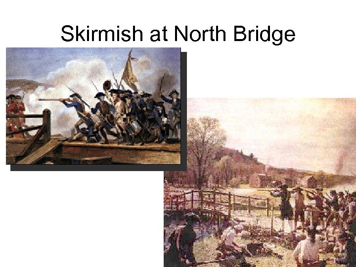 Skirmish at North Bridge
