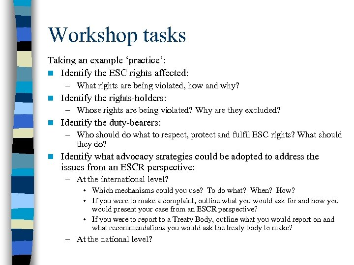 Workshop tasks Taking an example 'practice': n Identify the ESC rights affected: – What